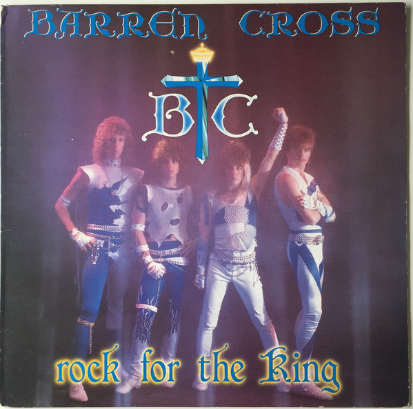 BARREN CROSS - ROCK FOR THE KING (*Used-Vinyl, 1986, Star Song)