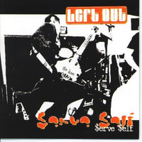 LEFT OUT - $ELF $ERVE (*NEW-CD, 1999, Flying Tart) Punk The Blamed Crucified