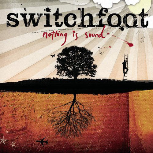 SWITCHFOOT - NOTHING IS SOUND (*NEW-CD, 2005, Sony)