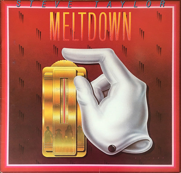 STEVE TAYLOR - MELTDOWN (*Used-Vinyl, 1984, Sparrow Records)