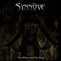 SYNNOVE - THE WHORE & THE BRIDE (*NEW-CD, 2008, Soundmass)
