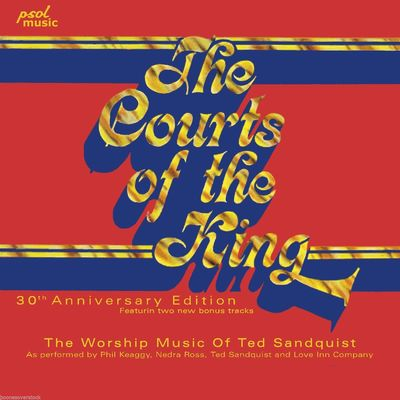 TED SANDQUIST - COURTS OF THE KING (30th Anniversary Ed) CD