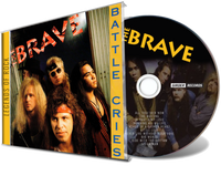THE BRAVE - BATTLE CRIES (Legends of Rock) (*NEW-CD, 2020 Girder) elite remaster AOR