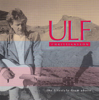 ULF CHRISTIANSSON - LIFESTYLES FROM ABOVE (*Used-CD, 1991, Kingsway)