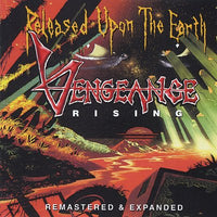 VENGEANCE RISING - RELEASED UPON THE EARTH (*NEW-CD, 2014, Roxx) remastered with bonus tracks