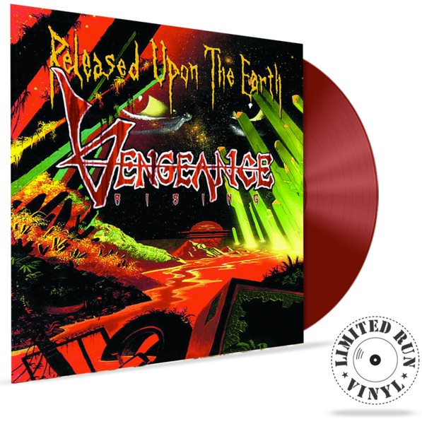 VENGEANCE RISING - RELEASED UPON THE EARTH (LIMITED RUN VINYL SERIES) (2020, Roxx)
