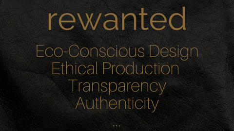 rewanted values eco-conscious ethical transparent authentic