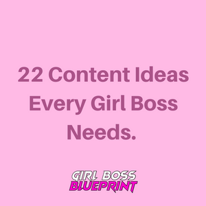 22 Content Ideas You Need