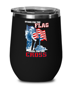 Stand For The Flag Kneel For The Cross  Wine glass