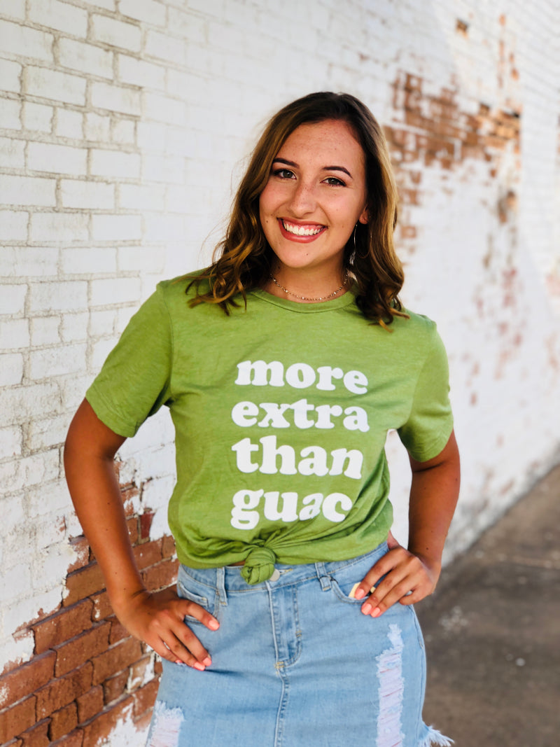 More Extra Than Guac Graphic Top