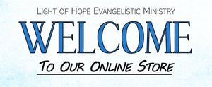 Light of Hope Evangelistic Ministry Online Store