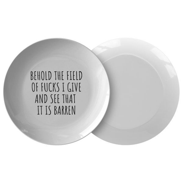 Funny Sarcasm Gift - Sarcasm Plate - INTJ Gift Idea - Behold The Field Of  Fucks I Give - Quality Dinner Plate - Friend Birthday Gift