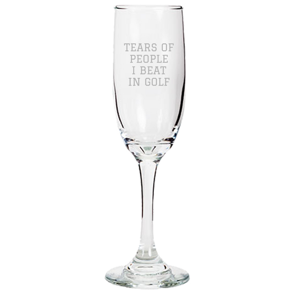 Funny Golf Champagne Flute - Golfer Gift Idea - Golf Player Present - Tears  Of People I Beat In Golf