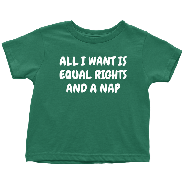 9573d1c07 ... Funny Feminist Toddler Shirt - Feminist Toddler Tee - Equal Rights And  A Nap - Many ...