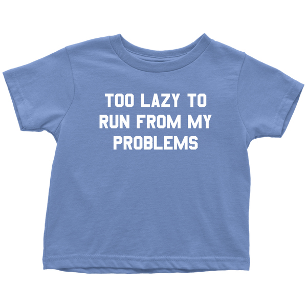 ec8333b1ee Funny Lazy Toddler Shirt - Lazy Toddler Tee - Sarcasm Lazy Gift - Too Lazy  To