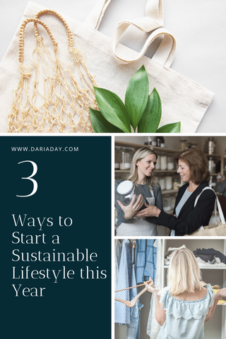3 ways to start a sustainable lifestyle this year