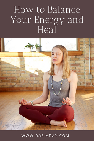 How to balance your energy and heal