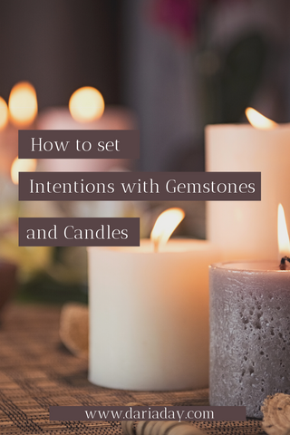 How to set intentions with gemstones and candles