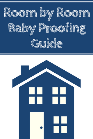 Room by Room Guide For Baby Proofing Any Home