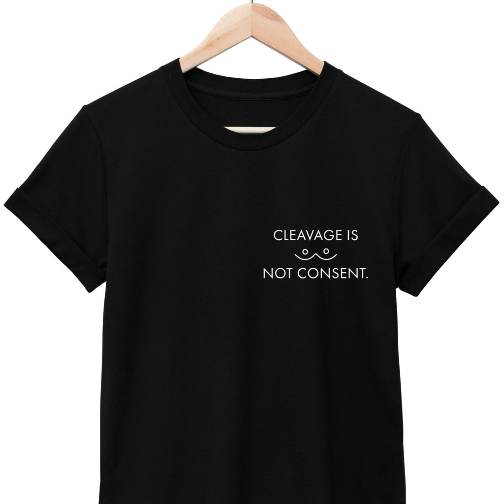 CLEAVAGE IS NOT CONSENT // Unisex Tee