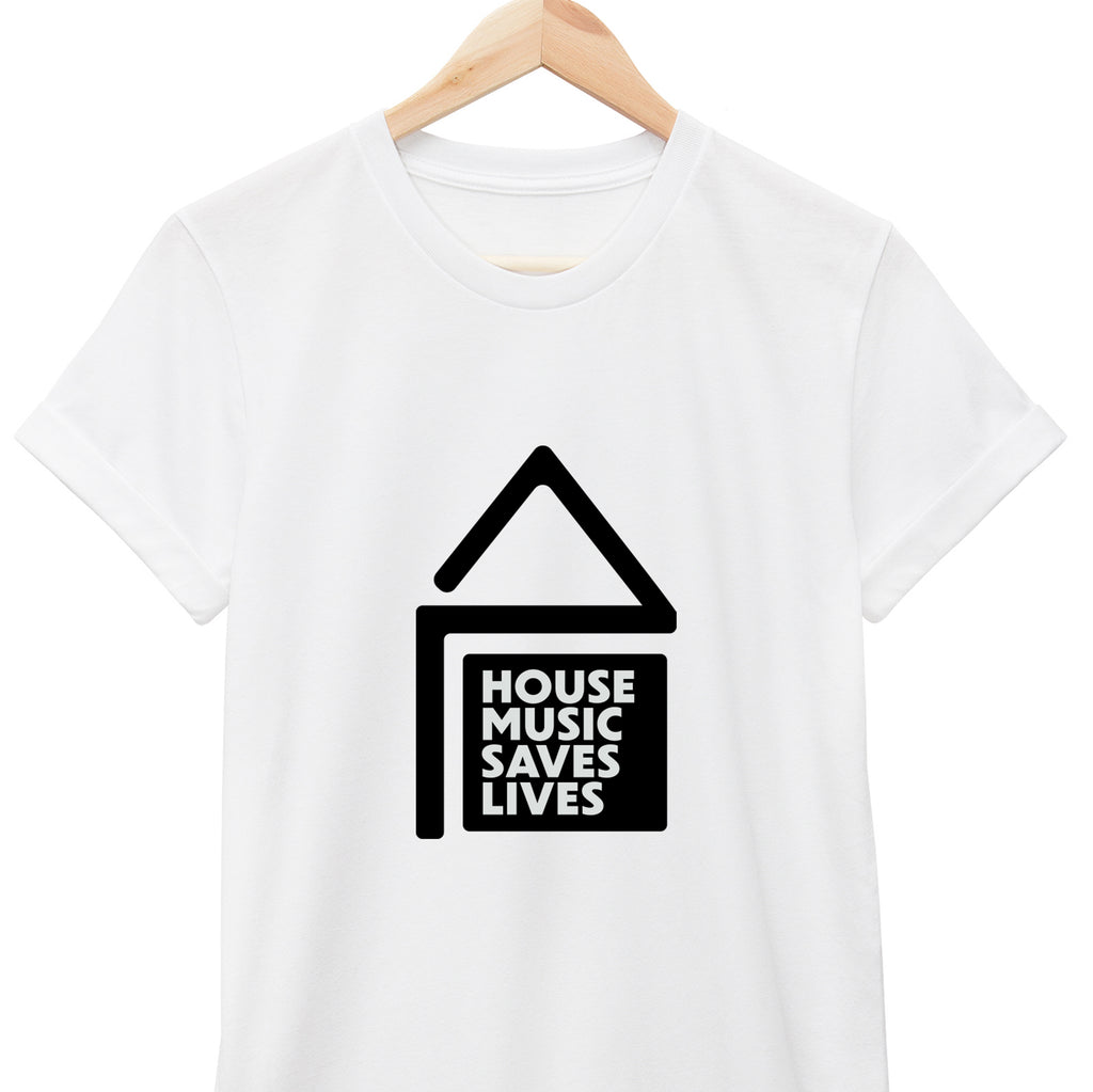 HOUSE MUSIC SAVES LIVES // Unisex Tee