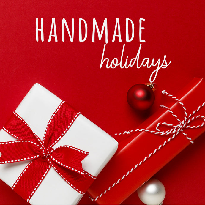 Handmade for the Holidays