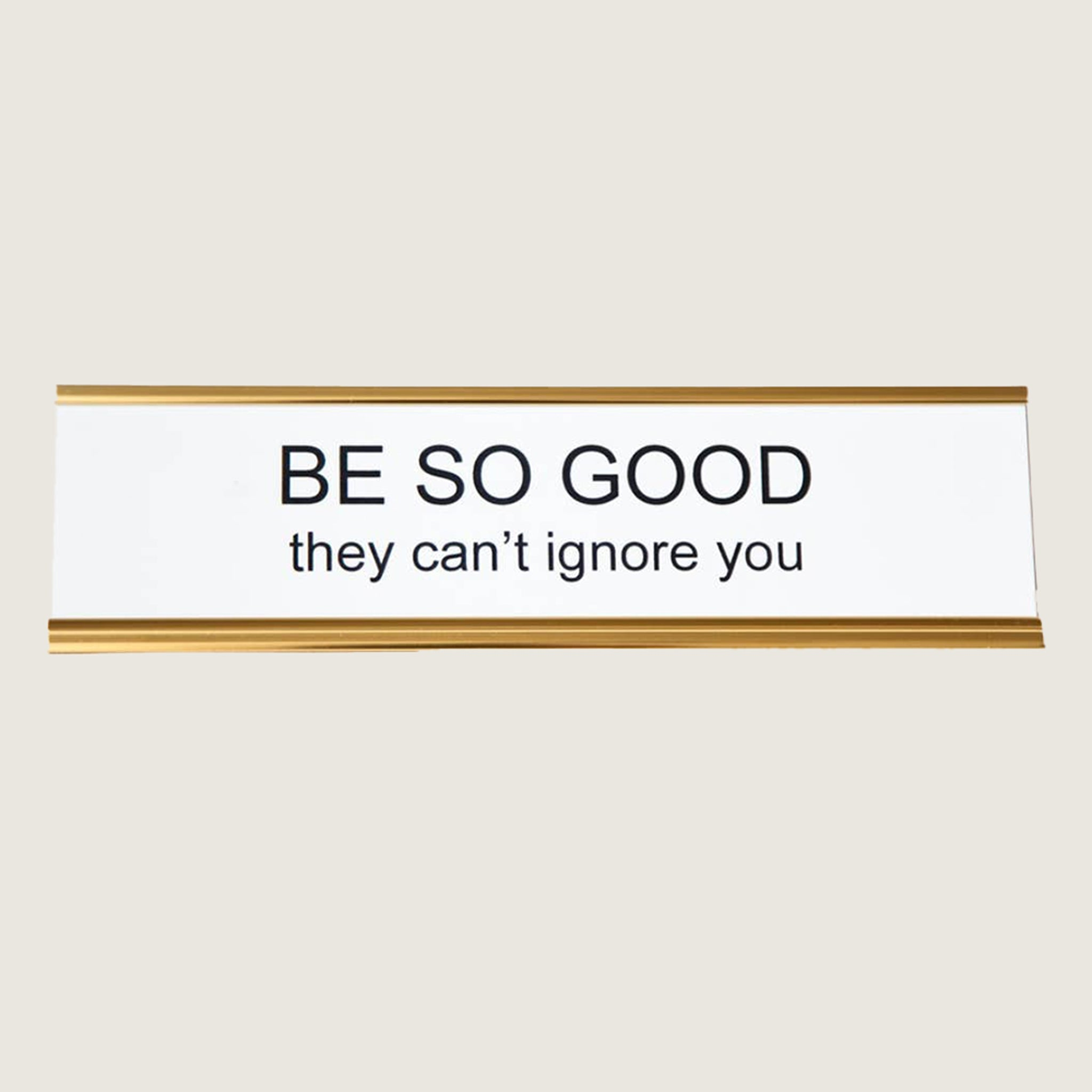 Be So Good They Can't Ignore You - Blackbird General Store