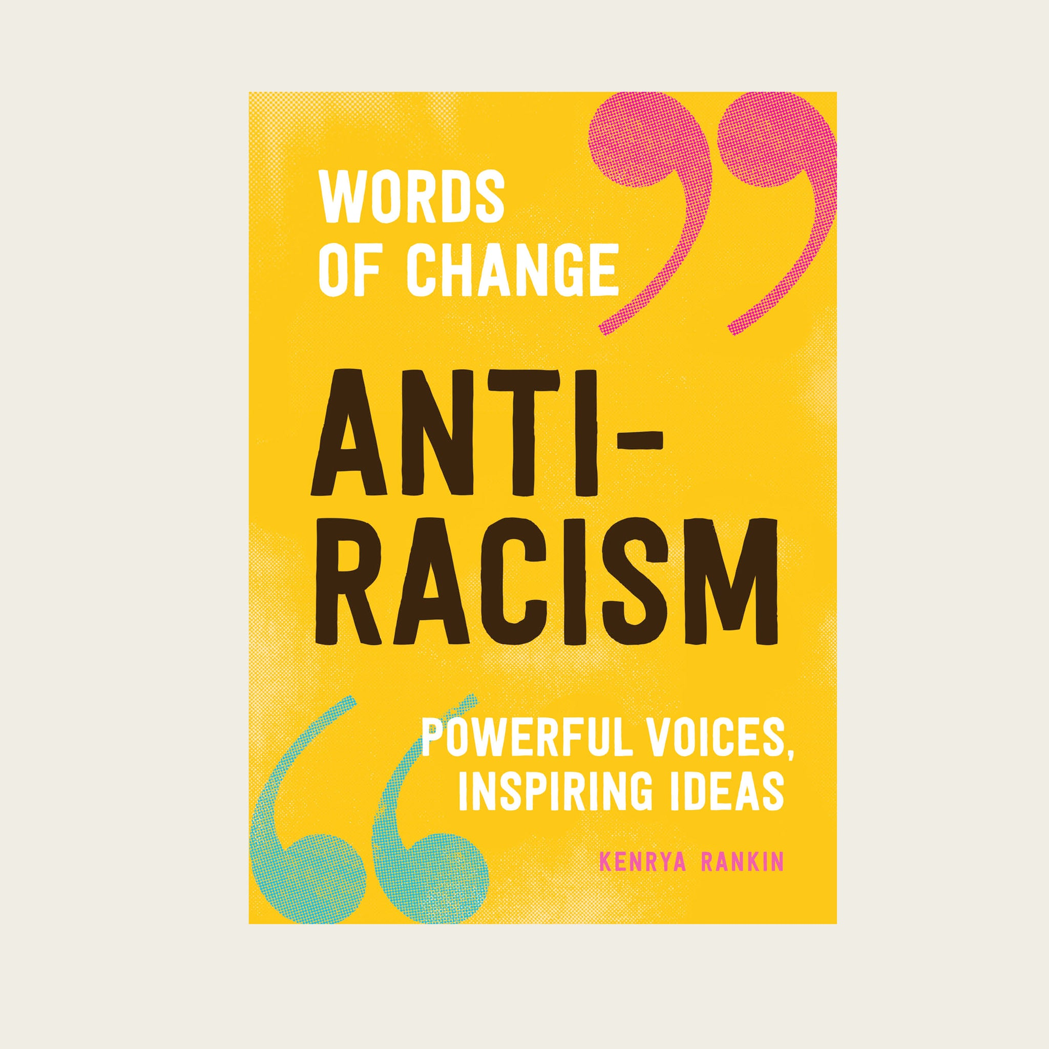 Anti-Racism (Words of Change) - Blackbird General Store