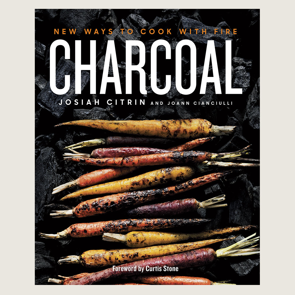 Charcoal - New Ways to Cook with Fire - Blackbird General Store