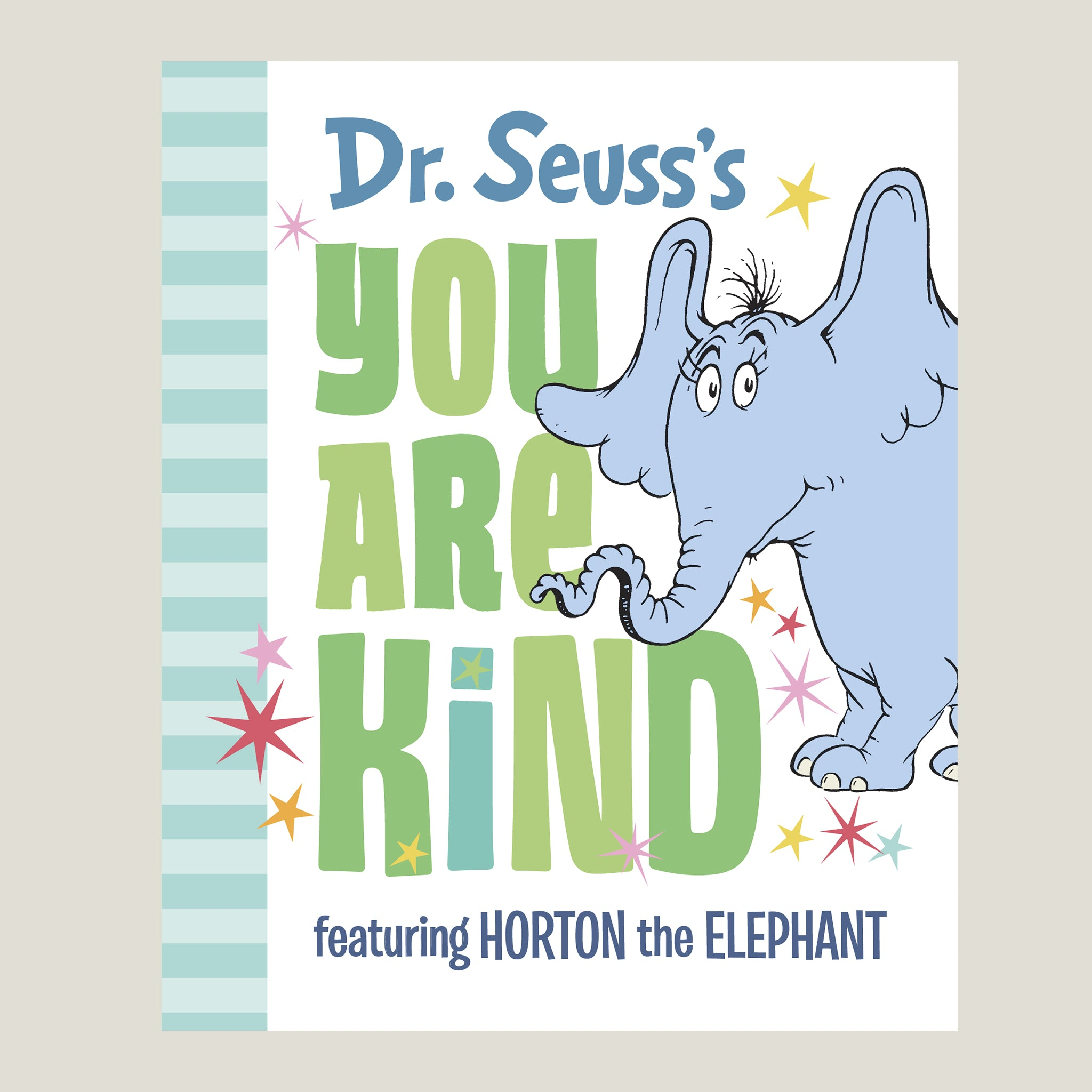 Dr. Seuss You Are Kind - Blackbird General Store