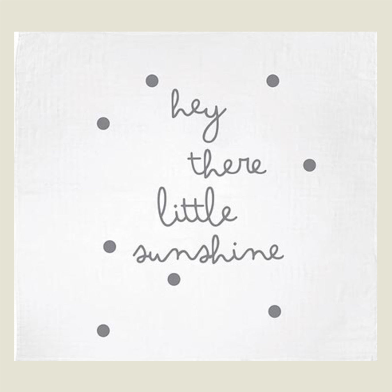 """Little Sunshine"" Swaddle Blanket - Blackbird General Store"