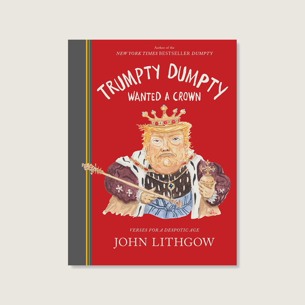 Trumpty Dumpty Wanted a Crown - Blackbird General Store