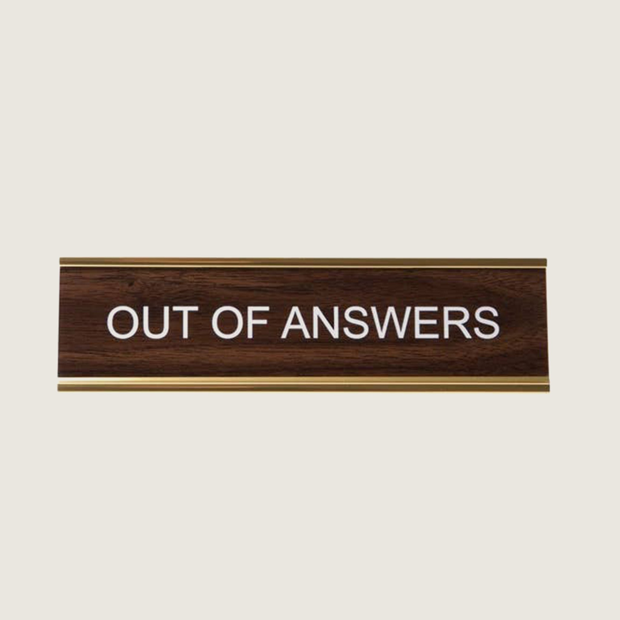 Out of Answers