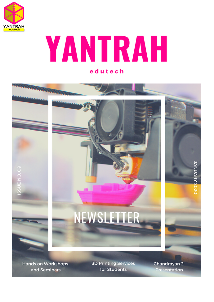 Yantrah Edutech Newsletter Issue 9 - January 2020