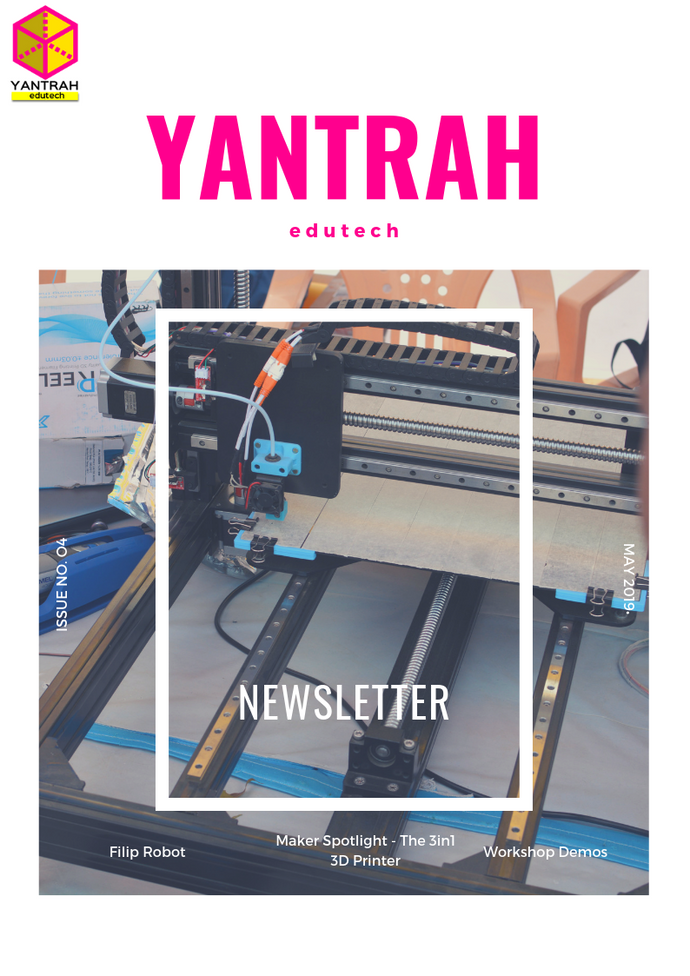 Yantrah Edutech Newsletter Issue 4 - May 2019