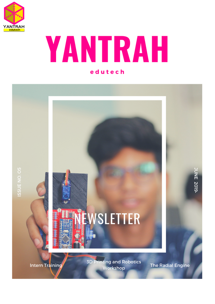 Yantrah Edutech Newsletter Issue 5 - June 2019