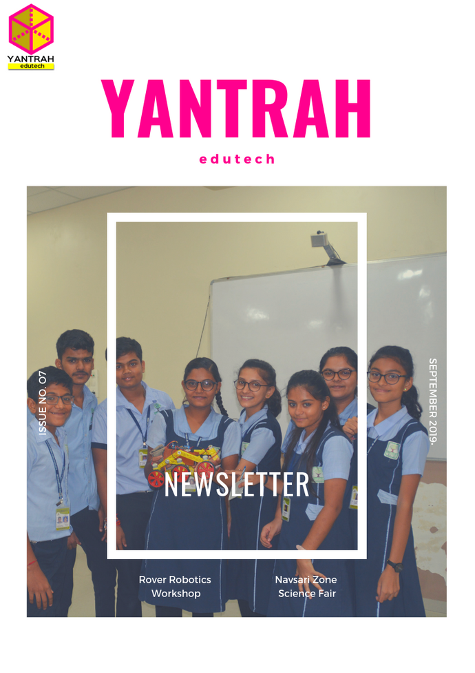 Yantrah Edutech Newsletter Issue 7 - September 2019