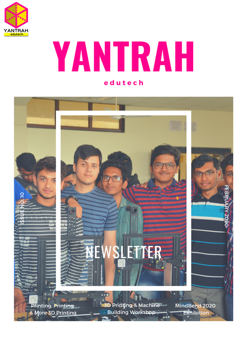 Yantrah Edutech Newsletter Issue 10 - February 2020