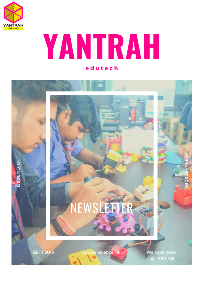 Yantrah Edutech Newsletter Issue 1 is here!
