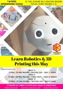 3D printing & robotics workshop Surat by Yantrah Edutech