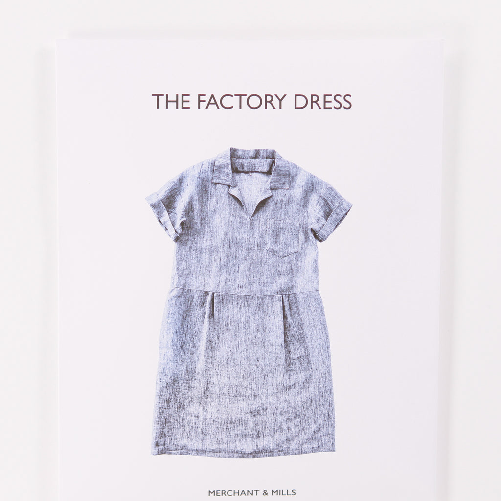 The Factory Pattern by Merchant & Mills - Printed Pattern