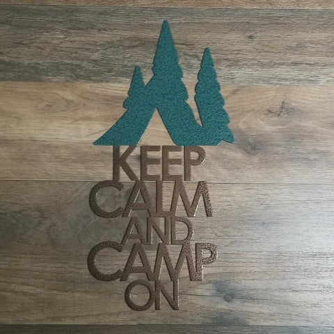 Keep Calm Camp On