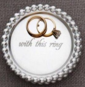 RING HOLDER DISH - WITH THIS RING
