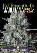 Marijuana Grower's Handbook: Your Complete Guide for Medical and Personal Marijuana Cultivation - Farm Nevada - Gardeners Start Here