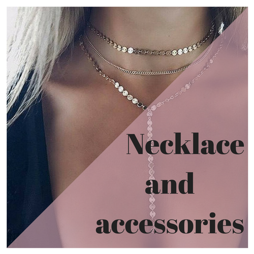 Necklaces and Accessories