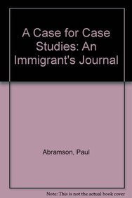 A Case for Case Studies: An Immigrants Journal