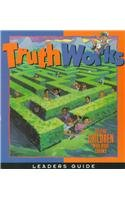 Truth Works - Making Right Choices: Workbooks for Children Leader's Guide