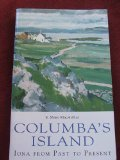 Columbia's Island: Iona from Past to Present