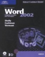 Microsoft Word 2002: Complete Concepts and Techniques (Shelly Cashman)