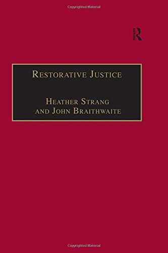 Restorative Justice: Philosophy to Practice (International and Comparative Criminal Justice)